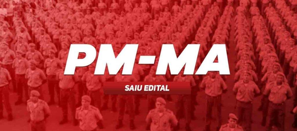 Edital Concurso PM MA