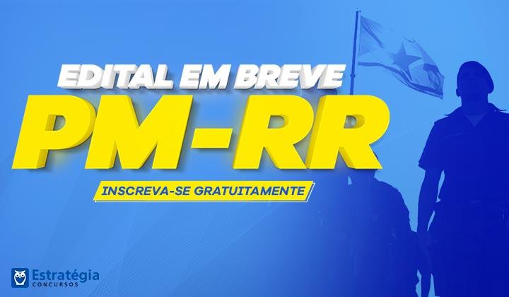 Edital do Concurso PM RR